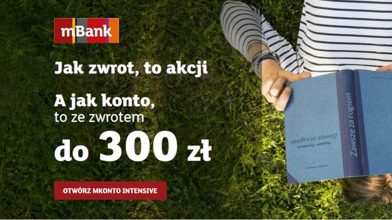 mkonto intensive zpremią 300 zł promocja
