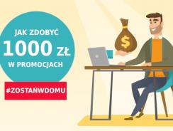 Jak zarabiać na promocjach bankowych ponad 1000 zł nie wychodząc z domu?