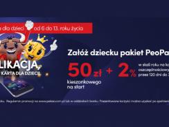 Promocja 50 zł za konto dla dziecka PeoPay KIDS w Pekao (+ 100 zł dla dorosłego)
