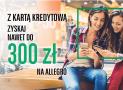 300 zł w bonach na Allegro za kartę kredytową BNP Paribas