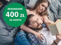 BNP Paribas: rekordowe 400 zł w promocji Konto z Zyskiem