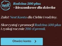 Nest Bank: 200 zł premii dla beneficjentów Rodzina 500+