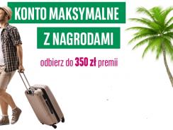 Promocja Konta Maksymalnego BGŻ BNP: nawet 350 zł premii