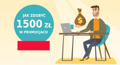 Jak zarabiać na promocjach bankowych ponad 1500 zł nie wychodząc z domu?